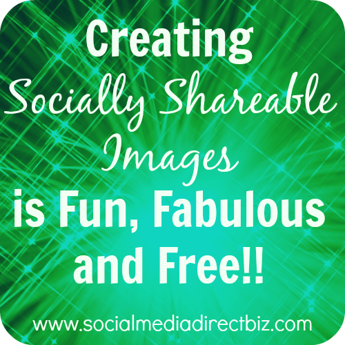 socially shareable images