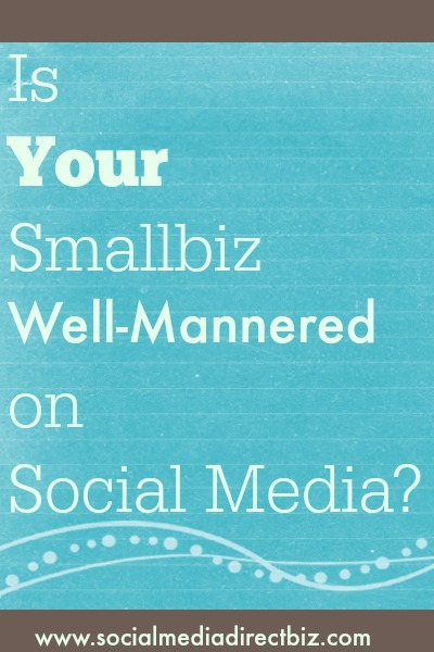 small business social media manners