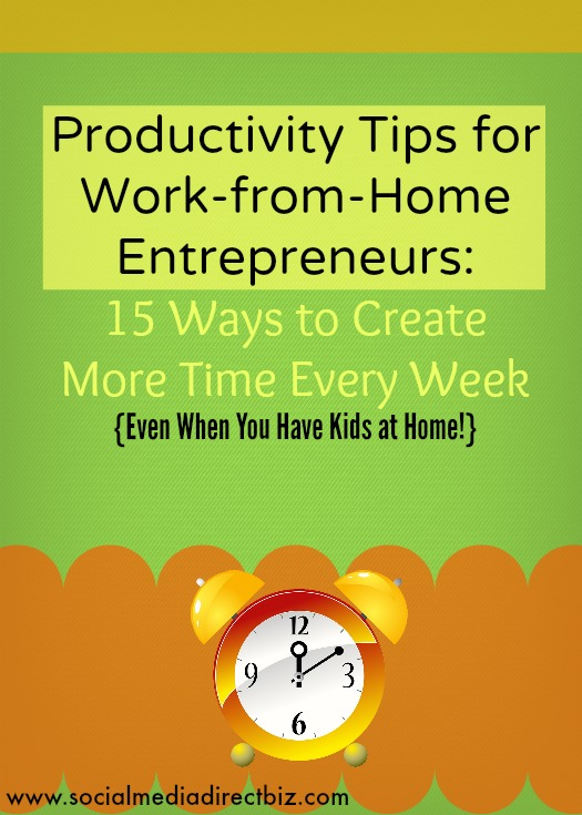 Productivity Tips for At-Home Entrepreneurs