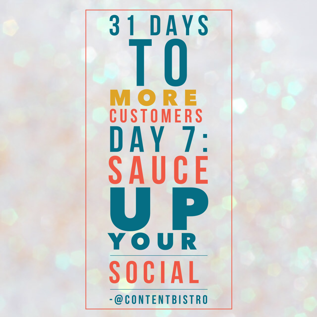 Get More Customers Day 7 Tip