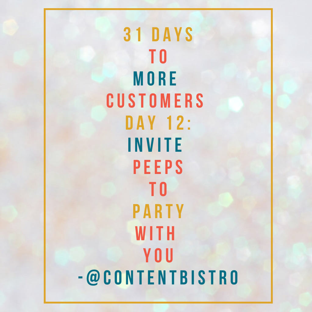 Get More Customers Day 12 tip