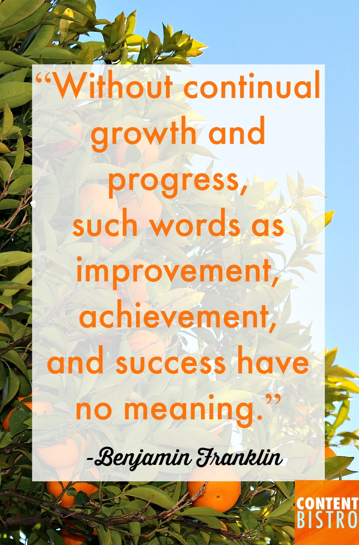 WITHOUT CONTINUAL GROWTH AND PROGESS...