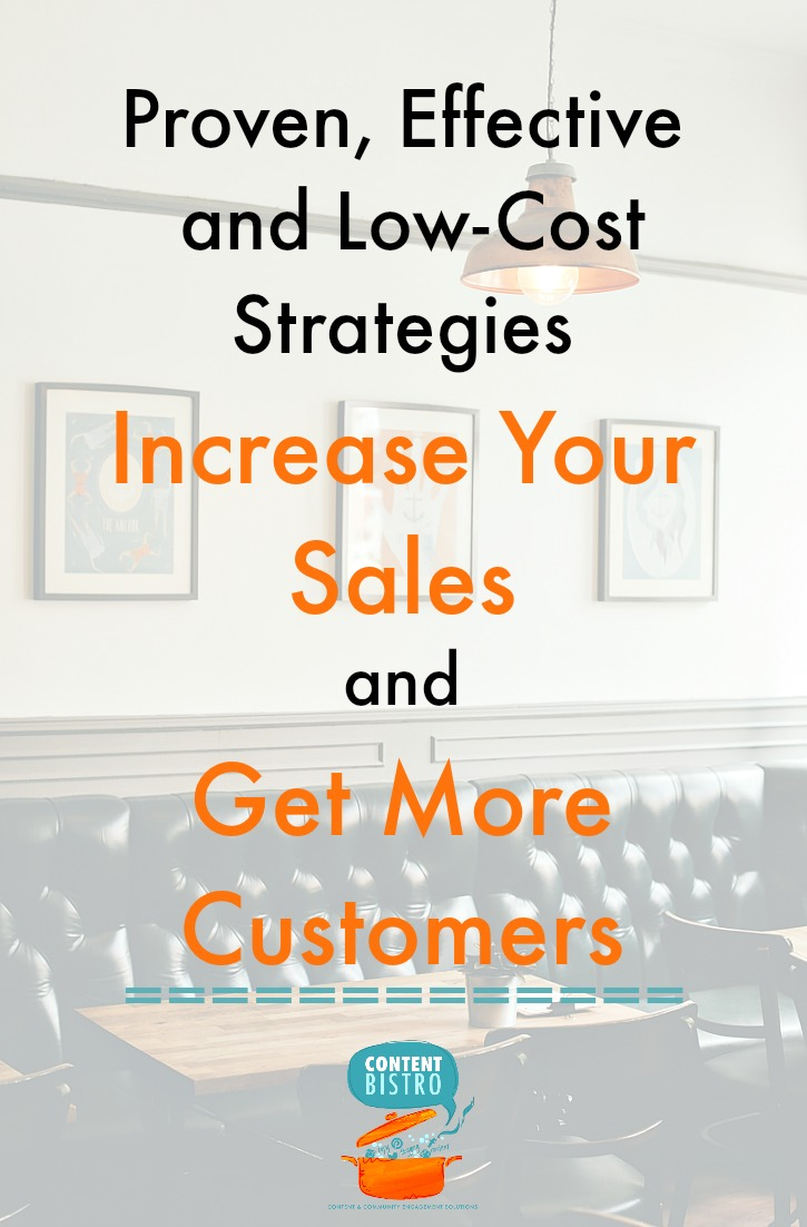 proven, effective and low-cost strategies increase your sales and get more customers.