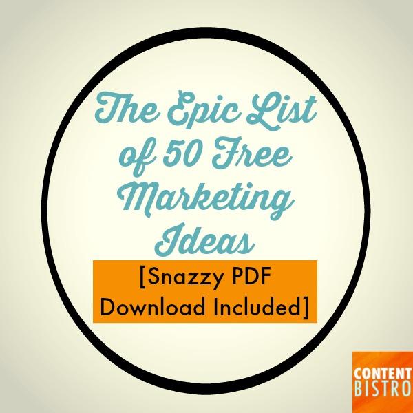 50 Free Marketing Ideas for Time-Starved Entrepreneurs