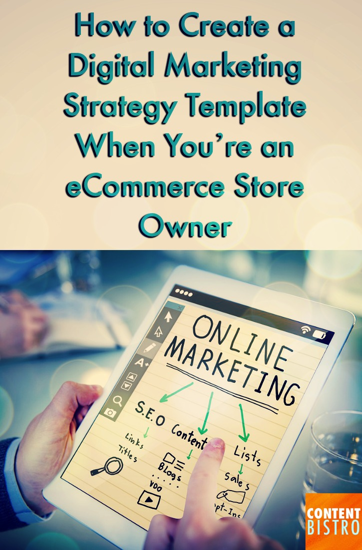 how to create digital marketing strategy template when you're an eCommerce store owner