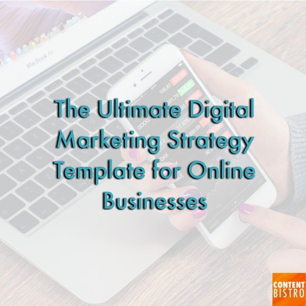 The Incredibly Powerful Digital Marketing Strategy Template for eCommerce Store Owners