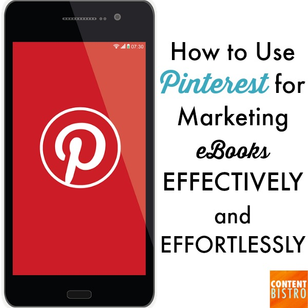 HOW TO USE PINTEREST FOR MARKETING EBOOKS