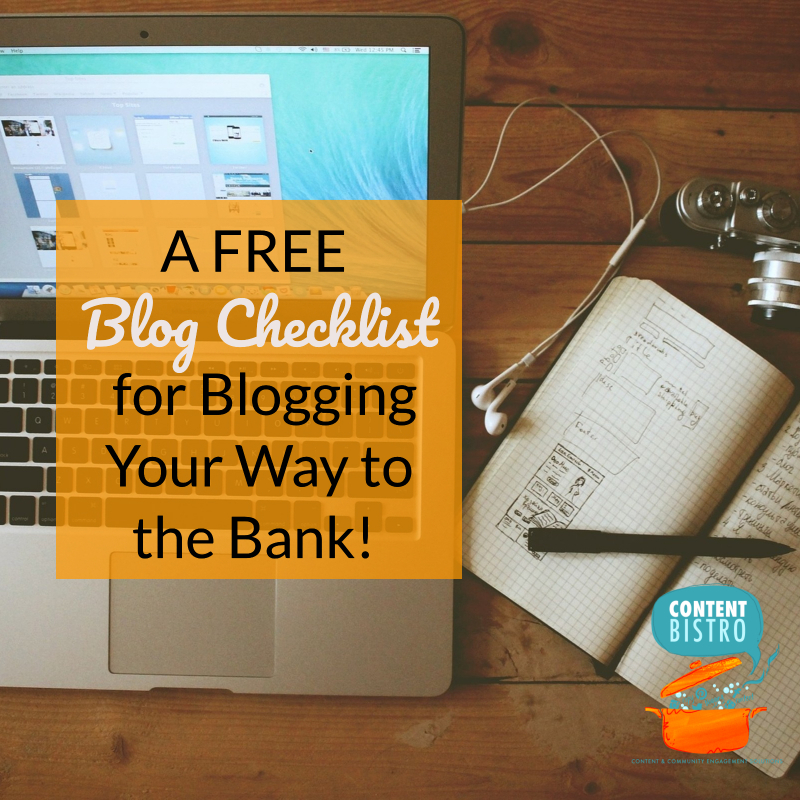 A FREE Blog Checklist for Blogging Your Way to the Bank!