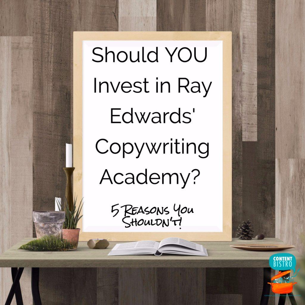 Ray Edwards Copywriting Academy