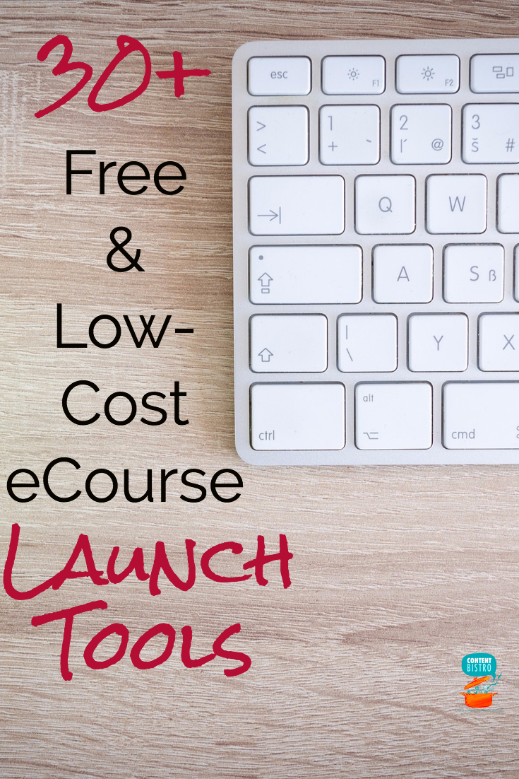 30+ Free and Low Cost eCourse Launch Tools Pinterest