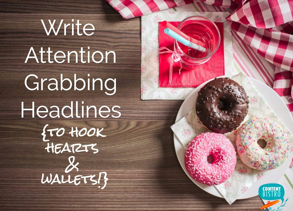 How to Write Attention Grabbing Headlines Using the Stealworthy 5S Framework