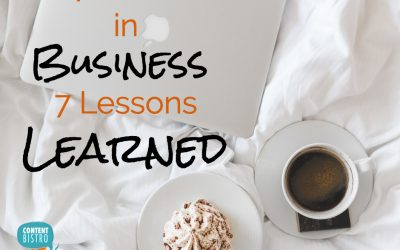 7 Entrepreneurial Lessons Learned in our 7th Year of Business