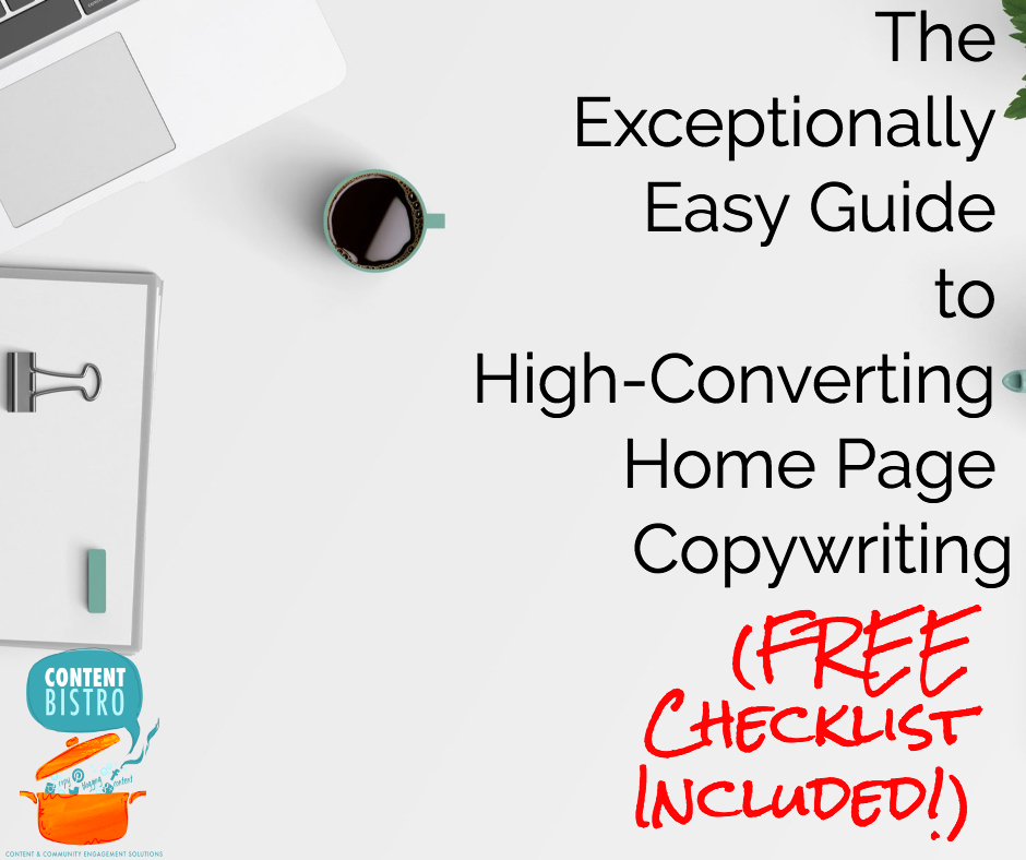 The Ultimate Guide to Home Page Conversion Copywriting: How to Write Crisp Copy and Pack Loads of Flavor Into Your Website's Welcome Page
