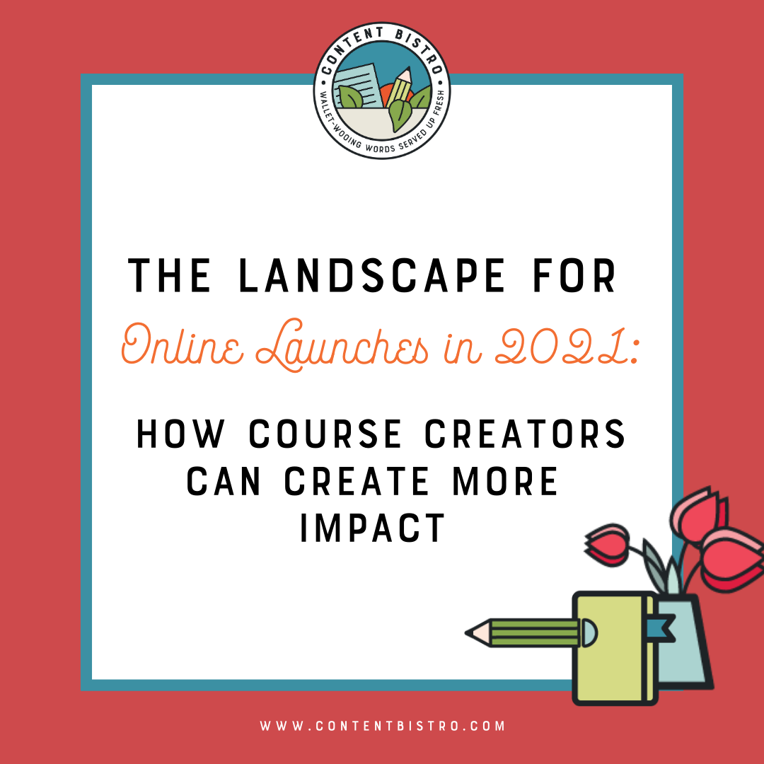 Online Launches and Course Creators: How to Create More Impact with Intention in 2021